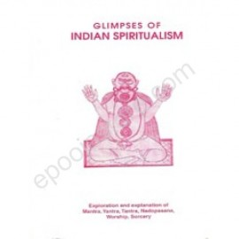 Glympses in Indian Spiritualism, (Book by Prof.B.J.Rao (Father & Guru of Smt.Pavani Devi))