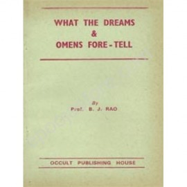 What the Dreams & Omens Foretell, Books by Prof.B.J.Rao