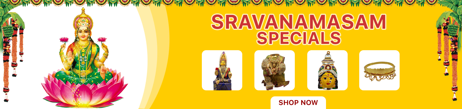 Sravanamasam Special Offers