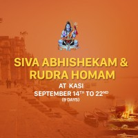 Siva Abhishekam & Rudra Homam at Kasi - 9 days (Sept 14th to Sept 22nd, 2019)